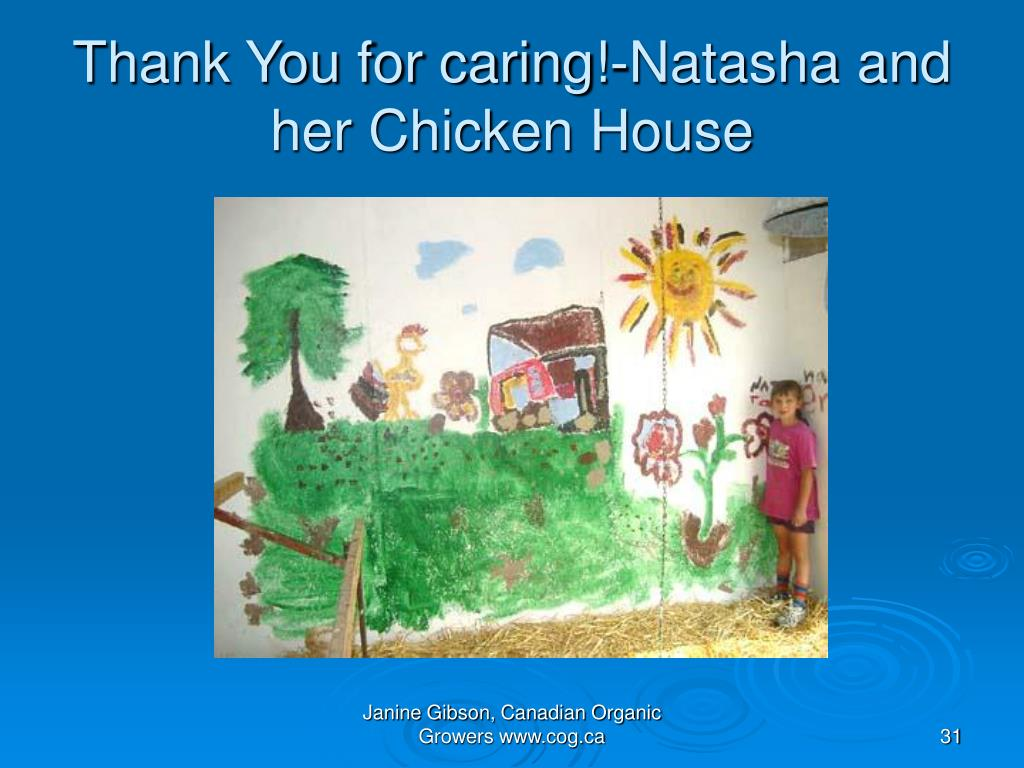Thank You for caring!-Natasha and her Chicken House
