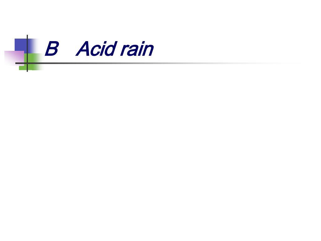 BAcid rain