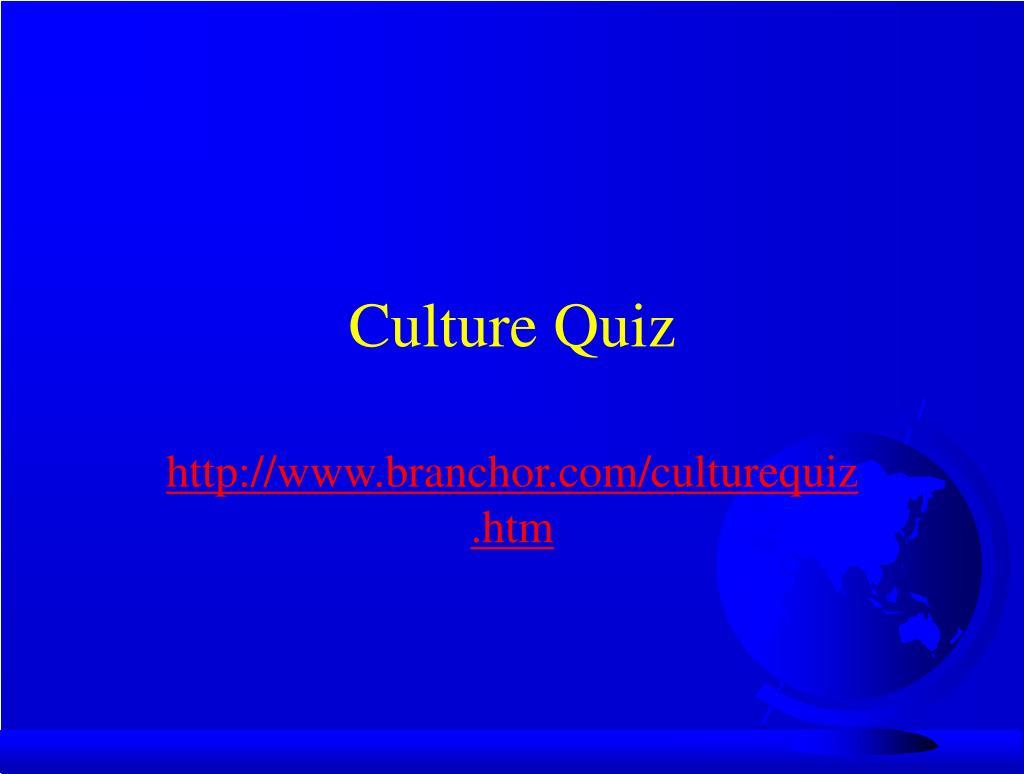 Culture Quiz