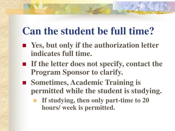 Can the student be full time?
