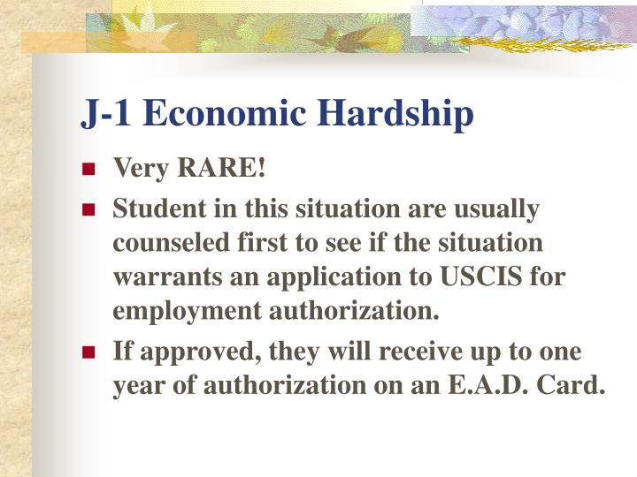 J-1 Economic Hardship