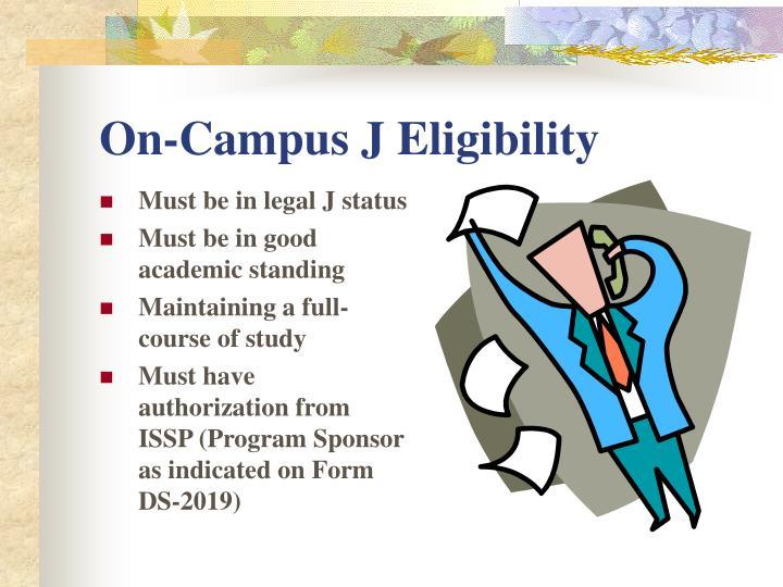 On-Campus J Eligibility