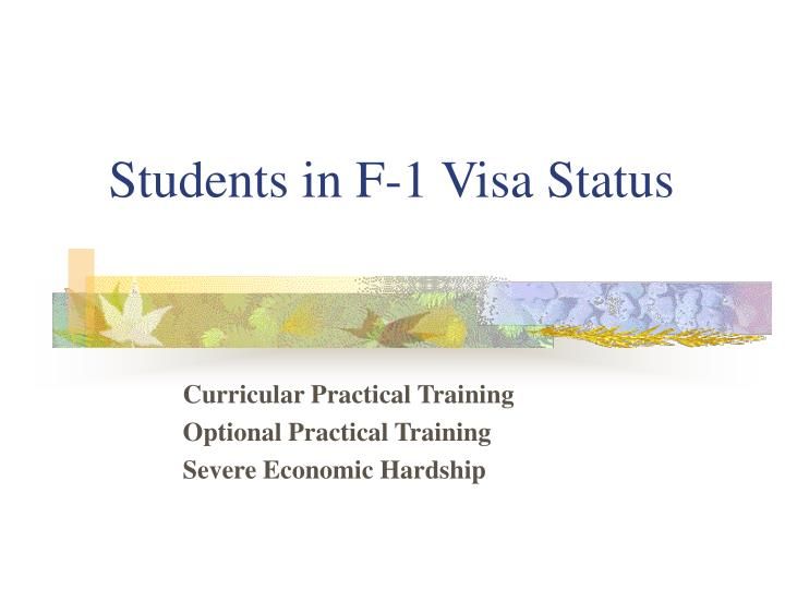 Students in F-1 Visa Status