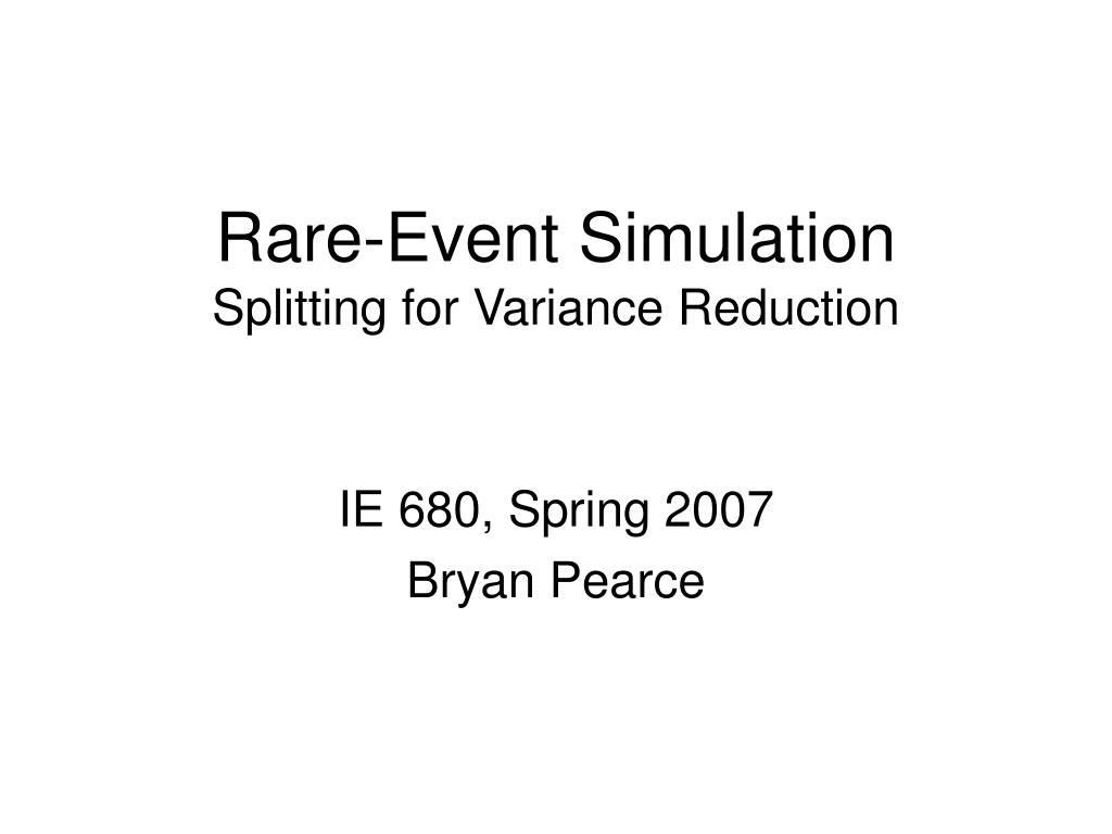 rare event simulation splitting for variance reduction