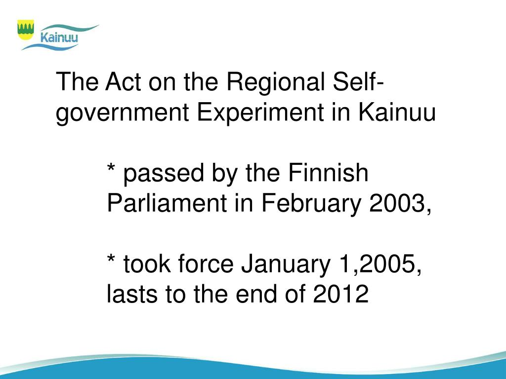 The Act on the Regional Self-government Experiment in Kainuu