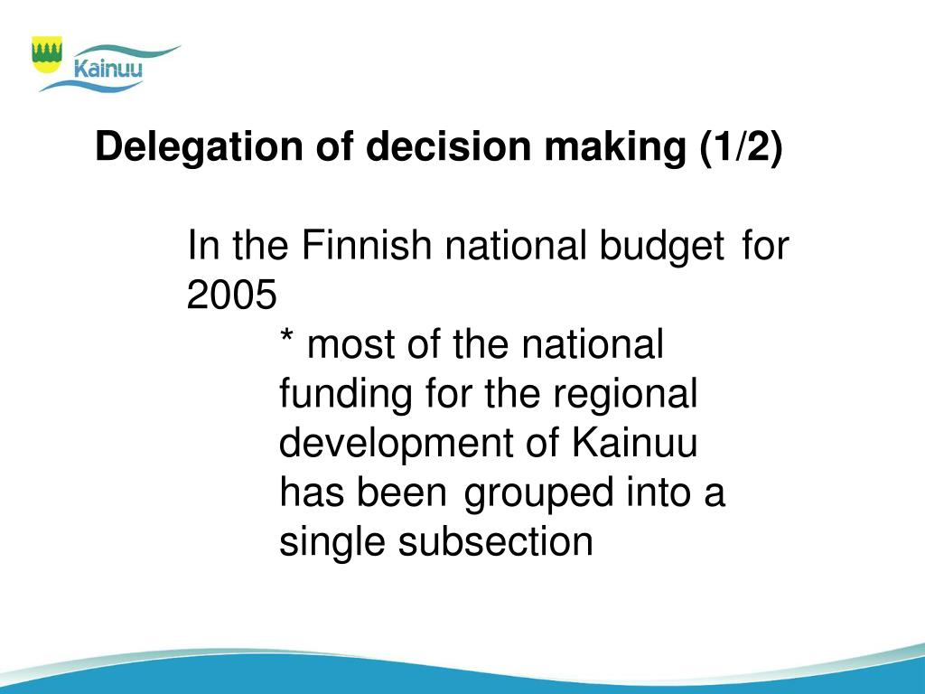 Delegation of decision making (1/2)