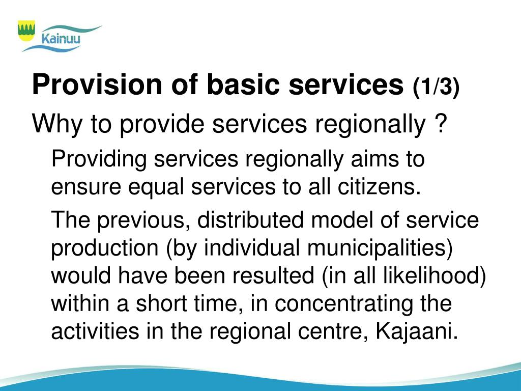 Provision of basic services