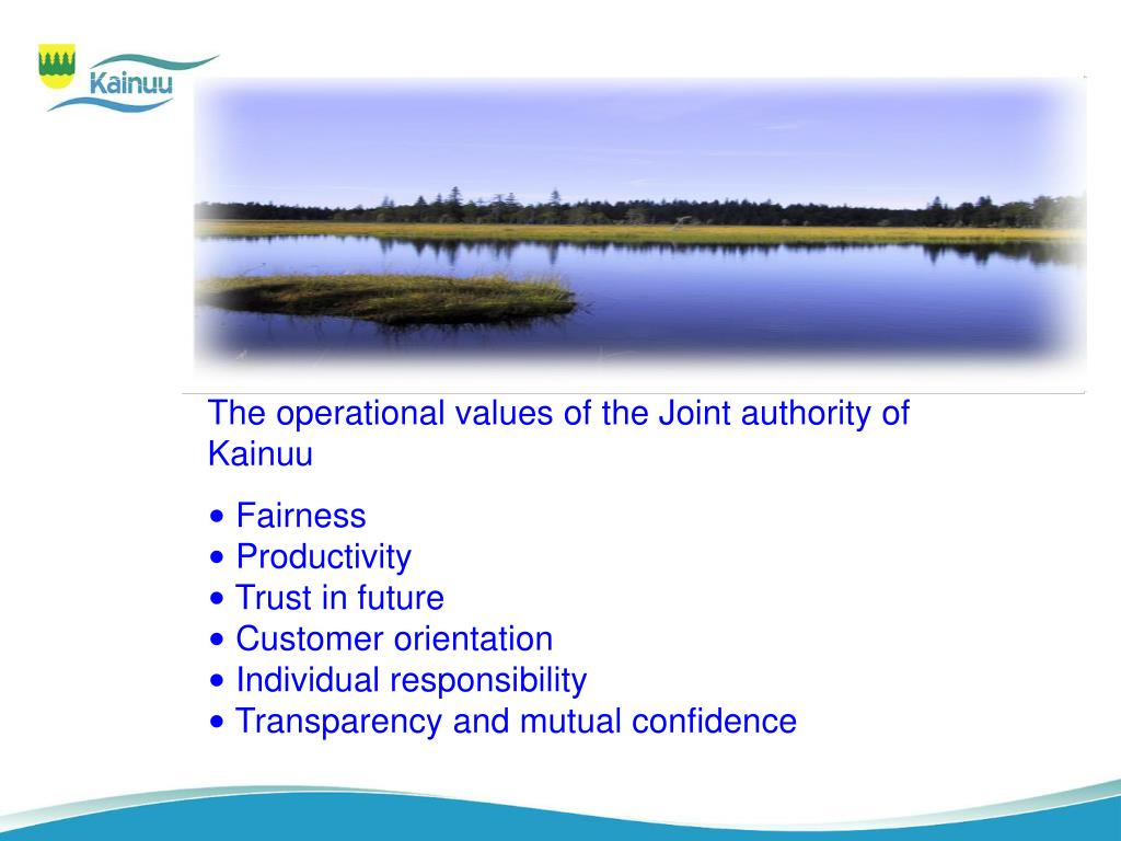 The operational values of the Joint authority of Kainuu