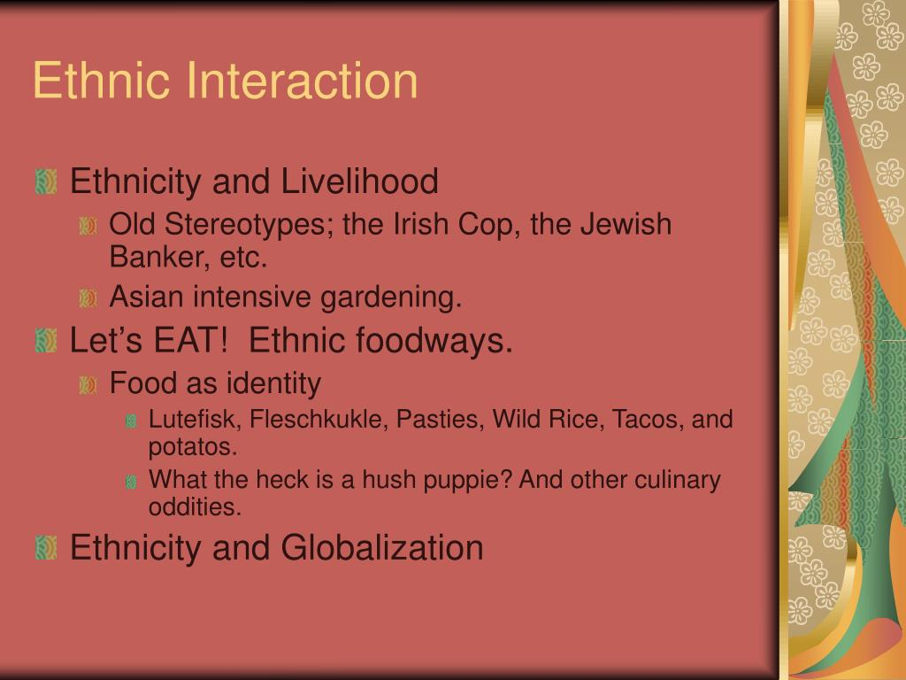 Ethnic Interaction