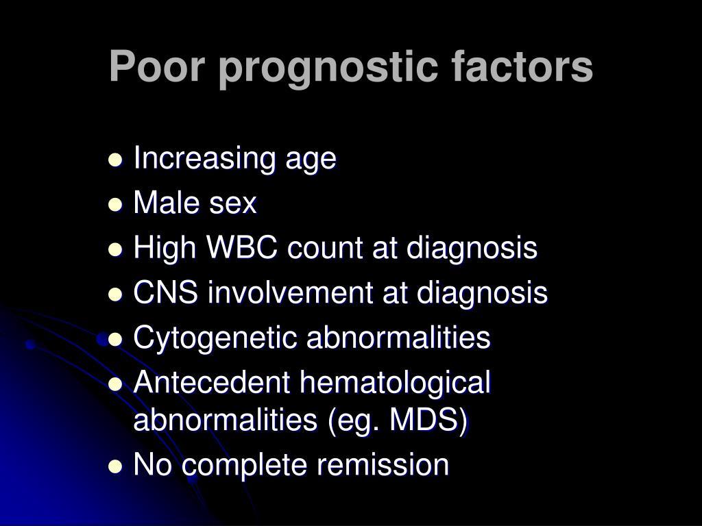 Poor prognostic factors