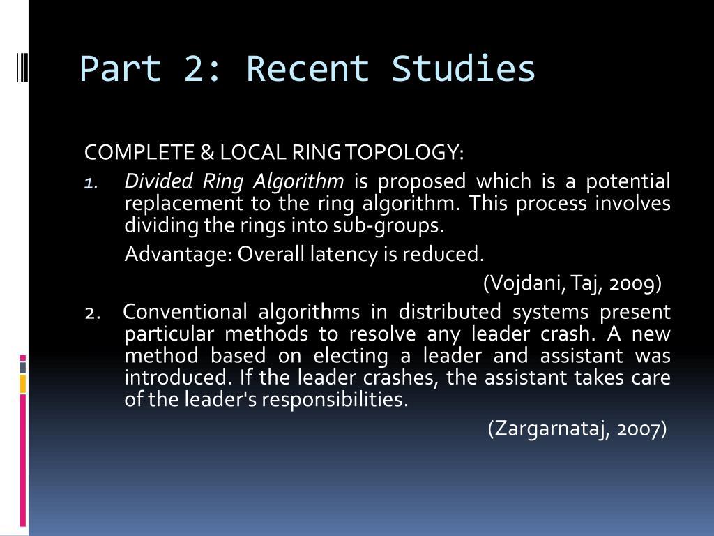 Part 2: Recent Studies