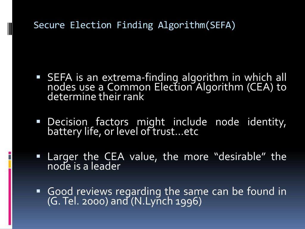 Secure Election Finding Algorithm(SEFA)
