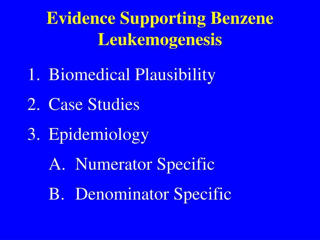 Evidence Supporting Benzene Leukemogenesis