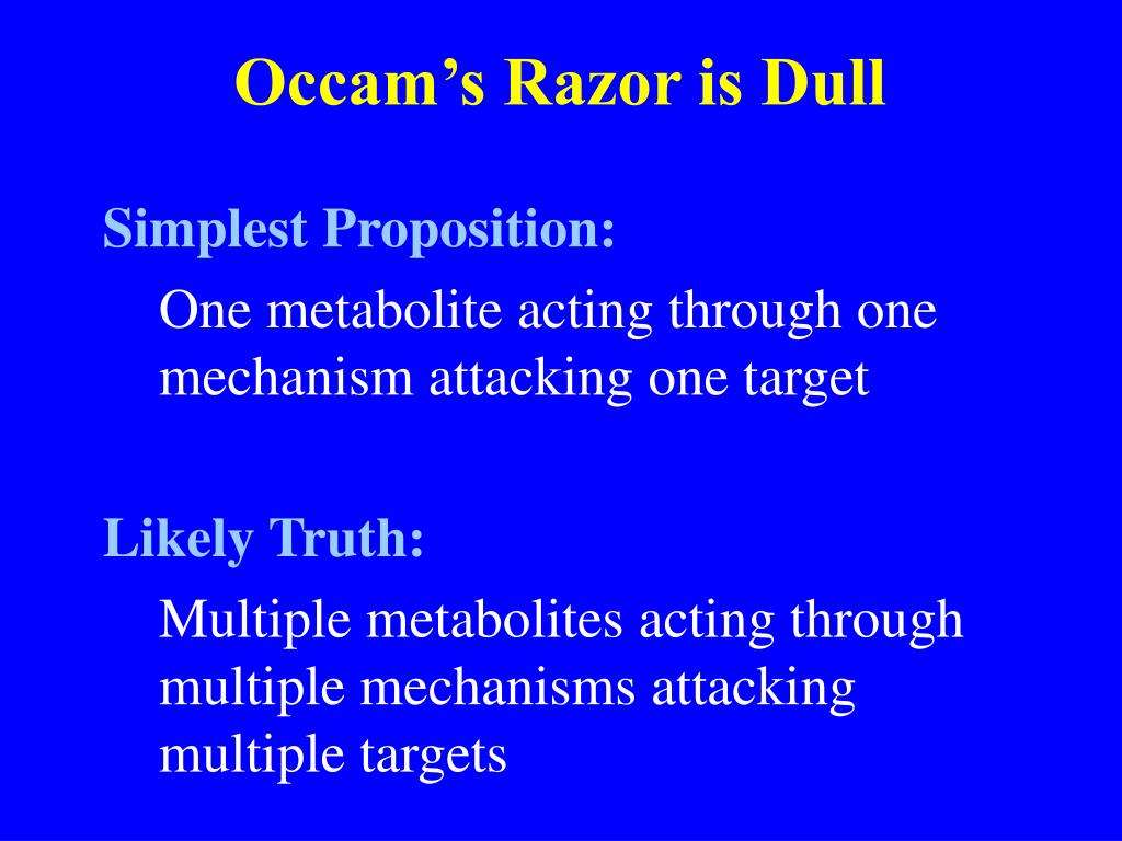 Occam's Razor is Dull