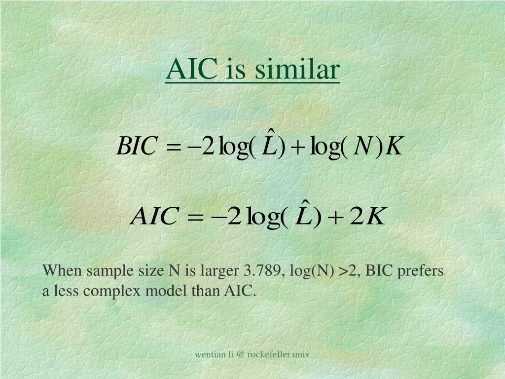 AIC is similar