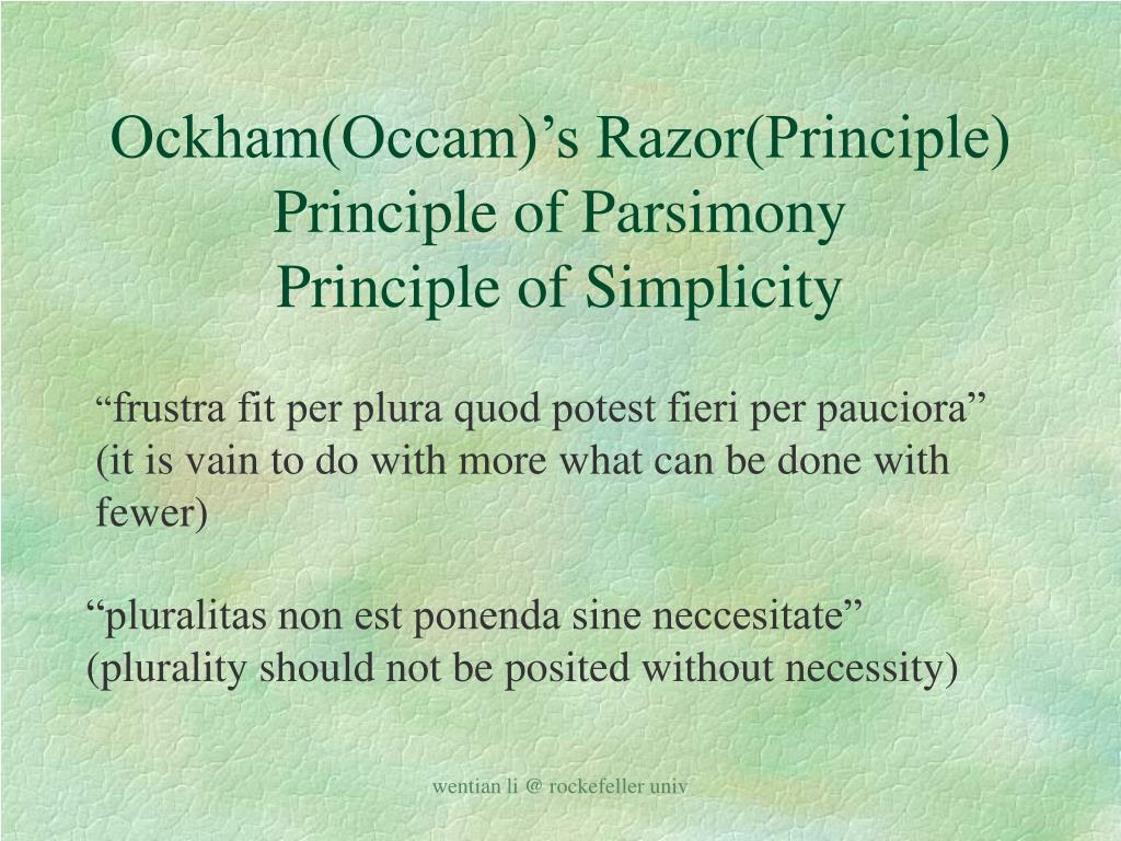 Ockham(Occam)'s Razor(Principle)