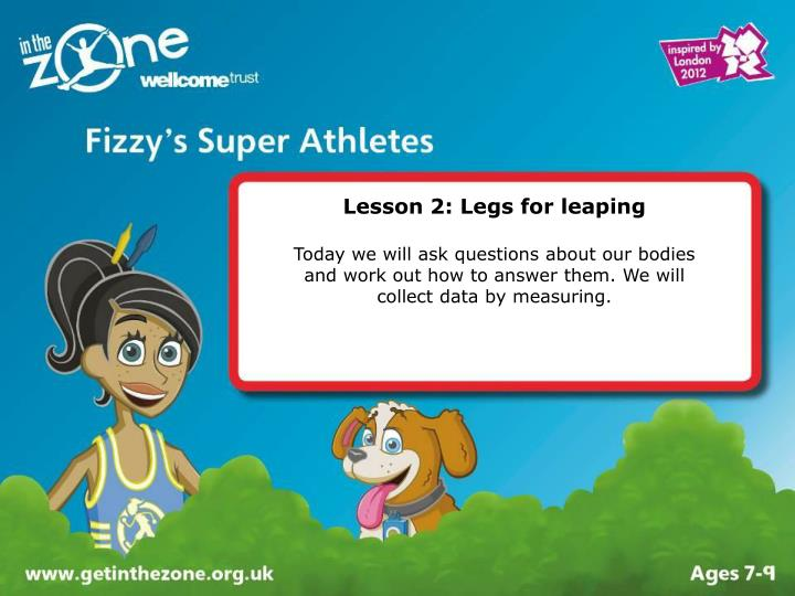 Lesson 2: Legs for leaping