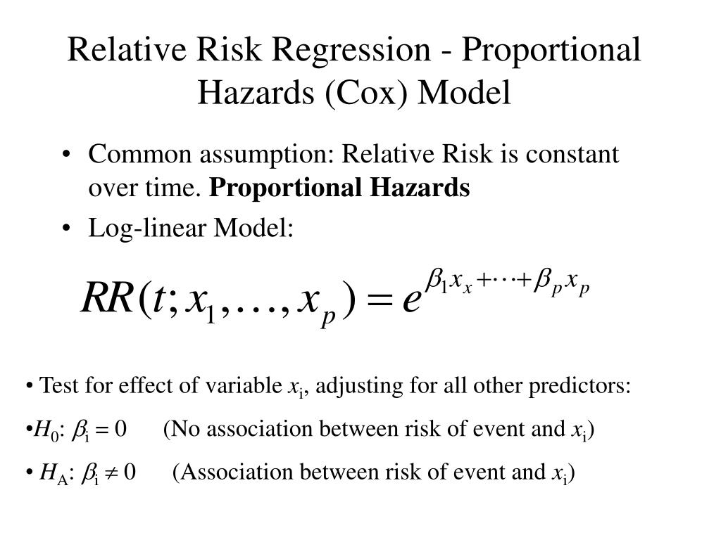 Relative Risk Regression - Proportional Hazards (Cox) Model