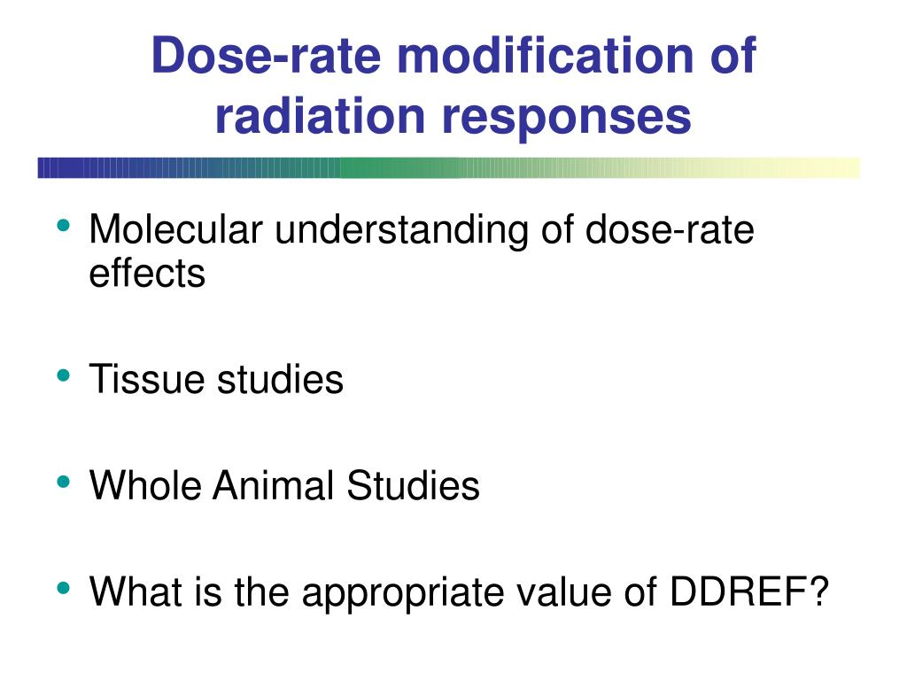 Dose-rate modification of radiation responses