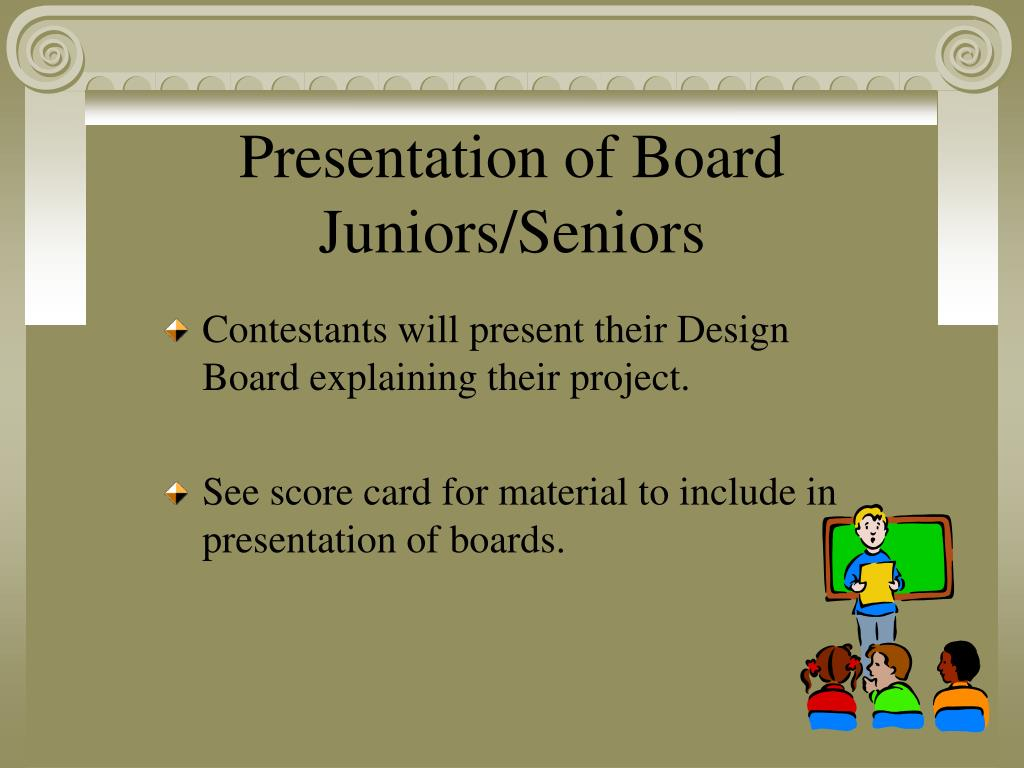 Contestants will present their Design Board explaining their project.