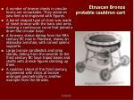 etruscan bronze protable cauldron cart
