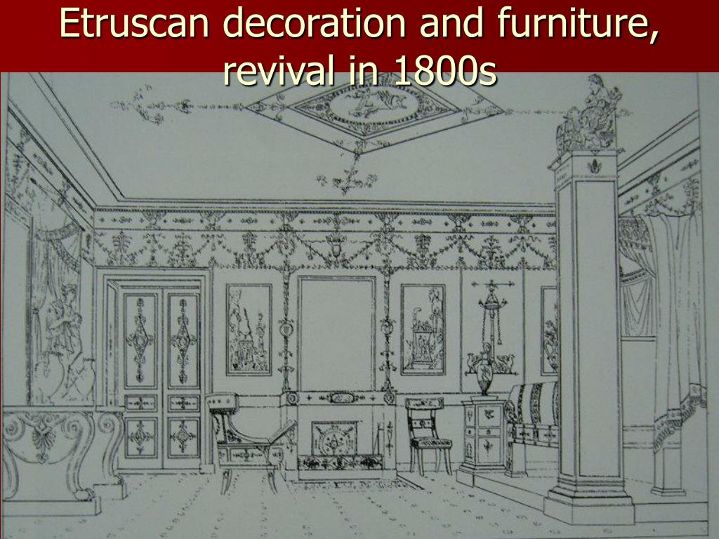 Etruscan decoration and furniture, revival in 1800s