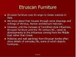 etruscan furniture