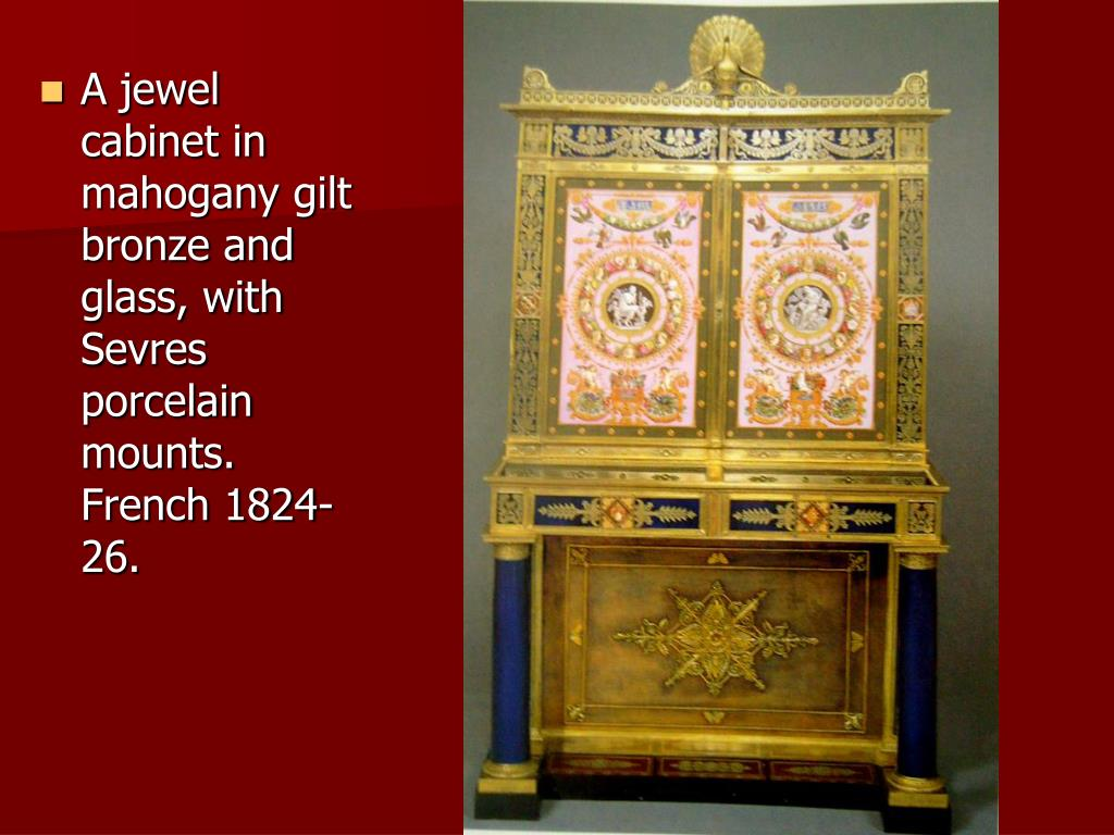 A jewel cabinet in mahogany gilt bronze and glass, with Sevres porcelain mounts. French 1824-26.