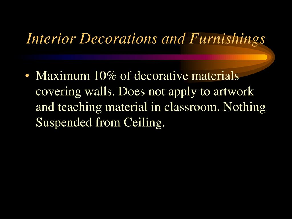 Interior Decorations and Furnishings