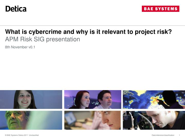What is cybercrime and why is it relevant to project risk
