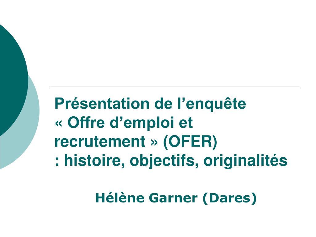 Présentation de l'enquête «Offre d'emploi et recrutement» (OFER)