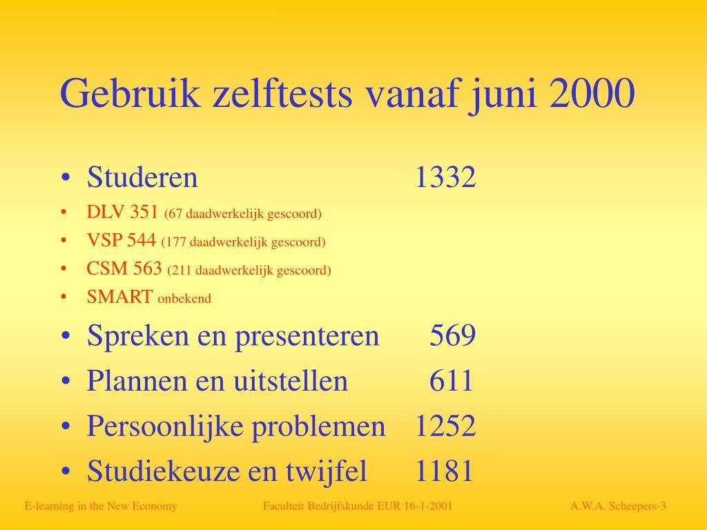 Gebruik zelftests vanaf juni 2000
