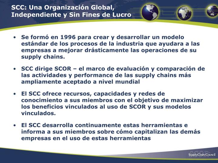 SCC: Una Organización Global, Independiente y Sin Fines de Lucro
