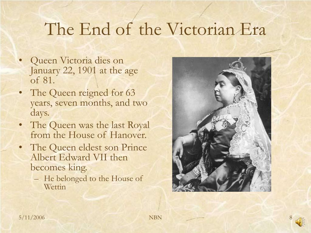 The End of the Victorian Era