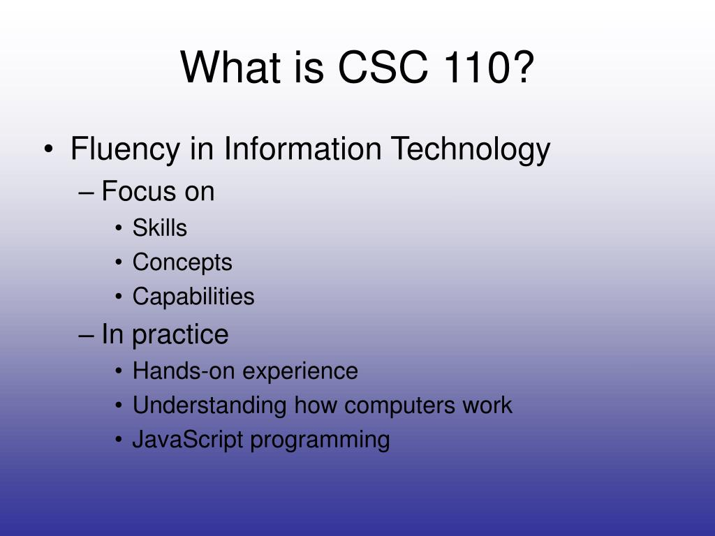 What is CSC 110?