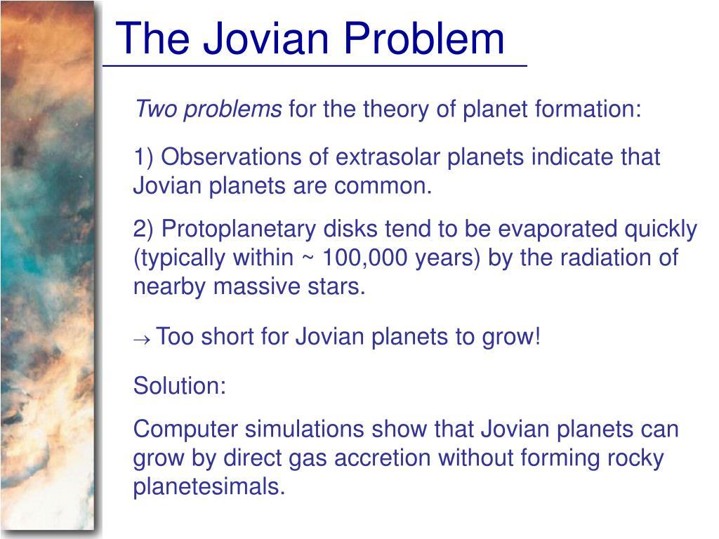 The Jovian Problem
