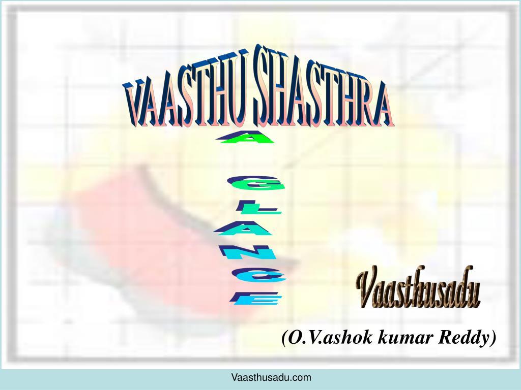 VAASTHU SHASTHRA