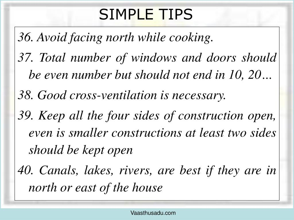 36. Avoid facing north while cooking.