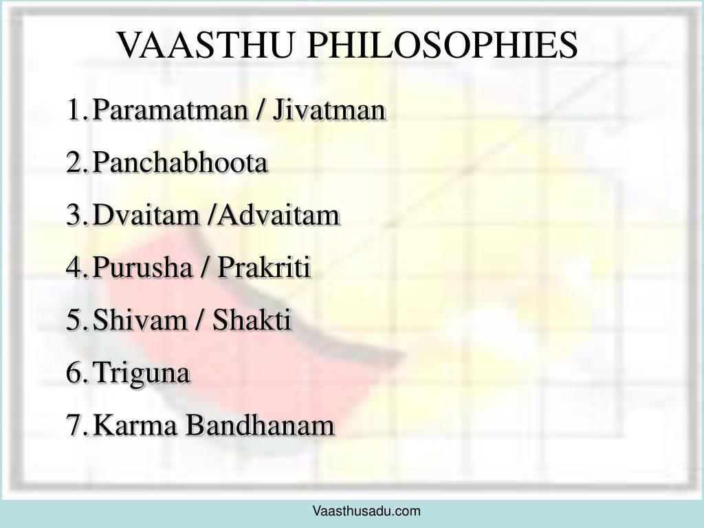 VAASTHU PHILOSOPHIES