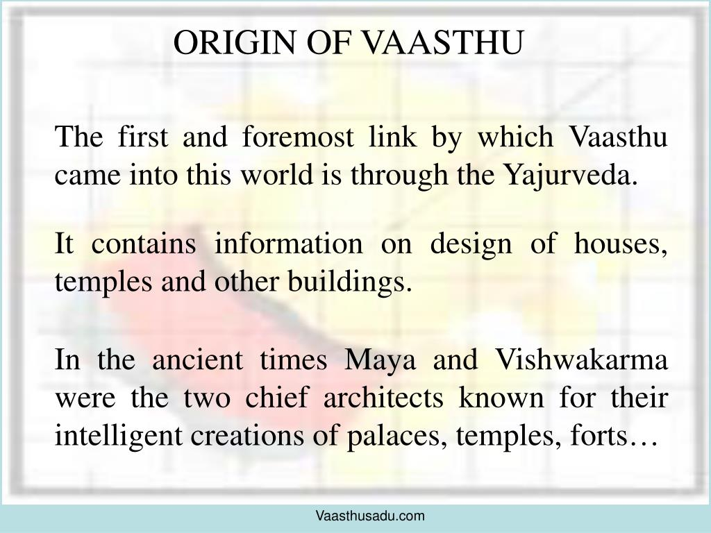ORIGIN OF VAASTHU