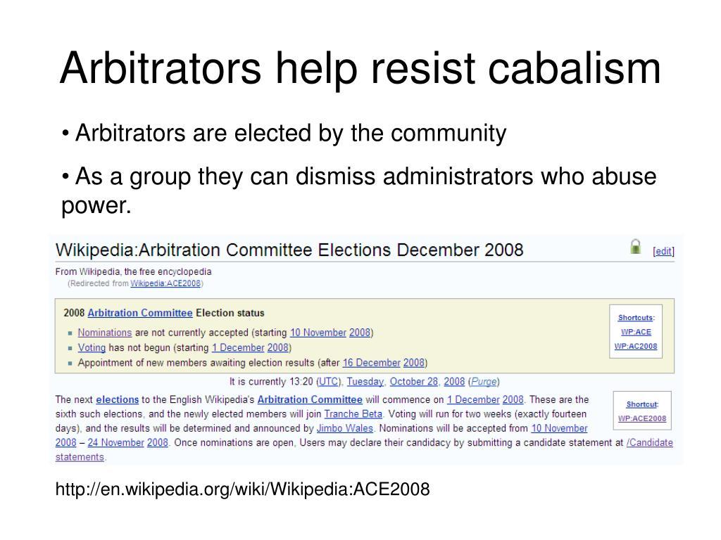 Arbitrators help resist cabalism