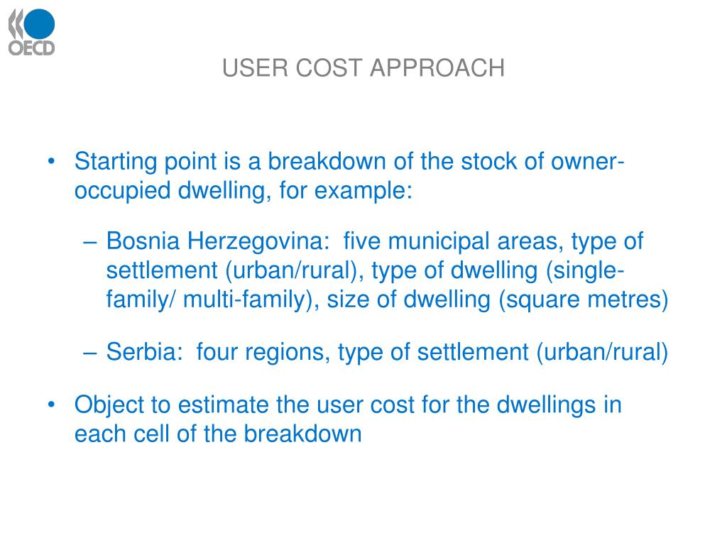 USER COST APPROACH