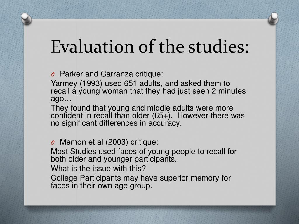 Evaluation of the studies: