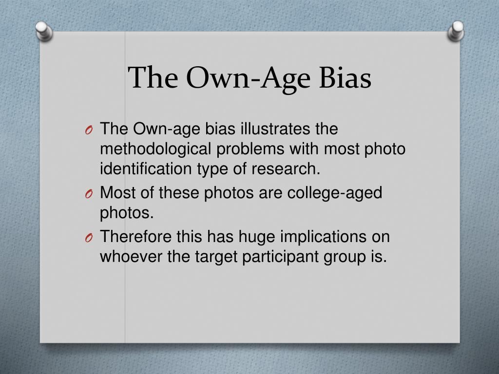 The Own-Age Bias