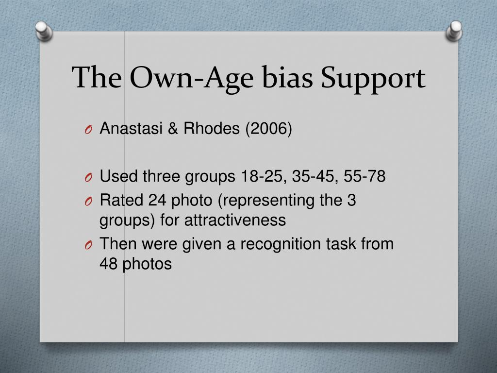 The Own-Age bias Support