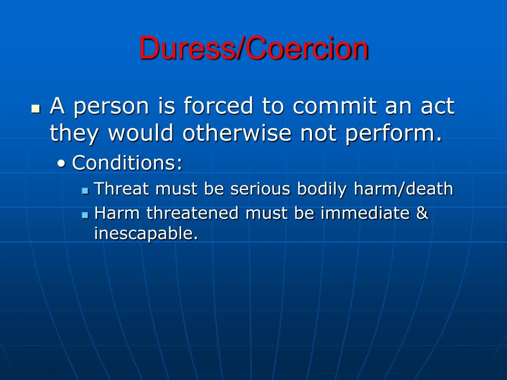 Duress/Coercion