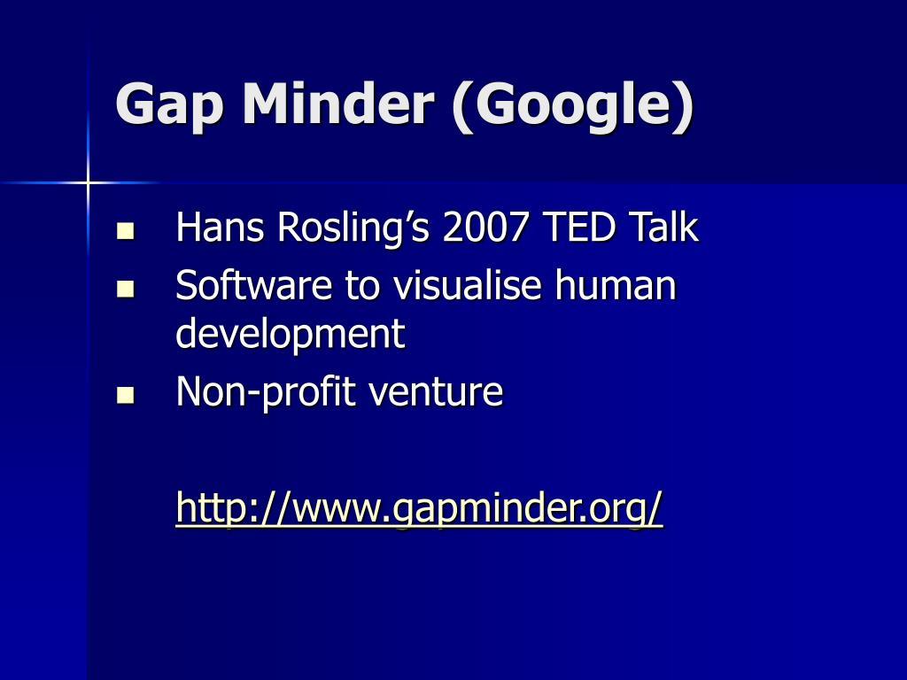 Gap Minder (Google)