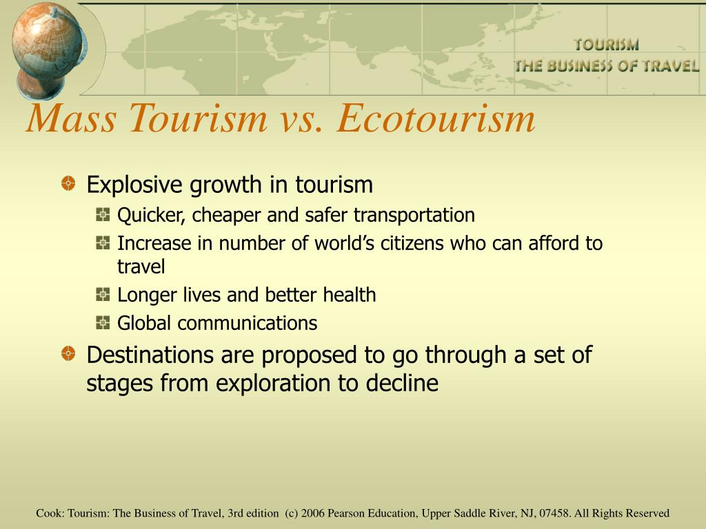 Mass Tourism vs. Ecotourism