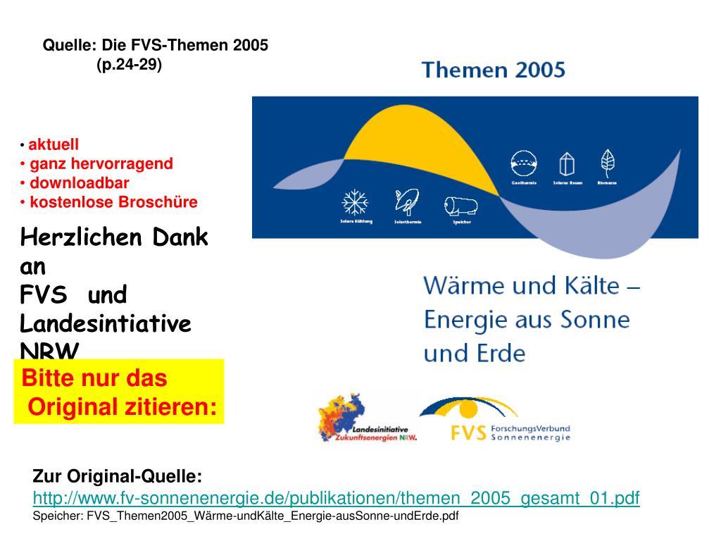 Quelle: Die FVS-Themen 2005