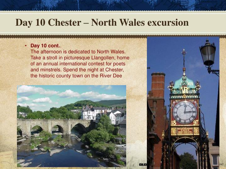 Day 10 Chester – North Wales excursion